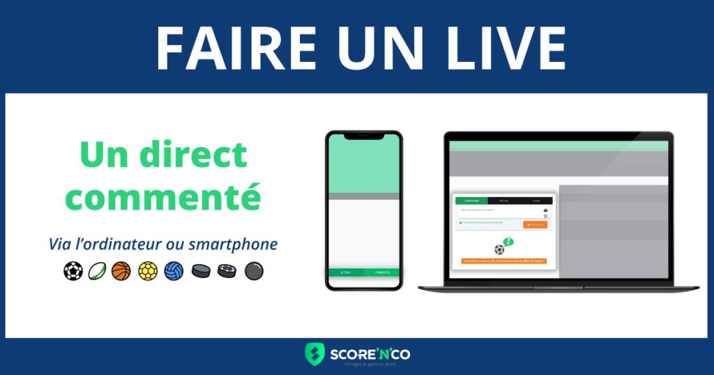 Faire un live avec Score'n'co - un direct commenté