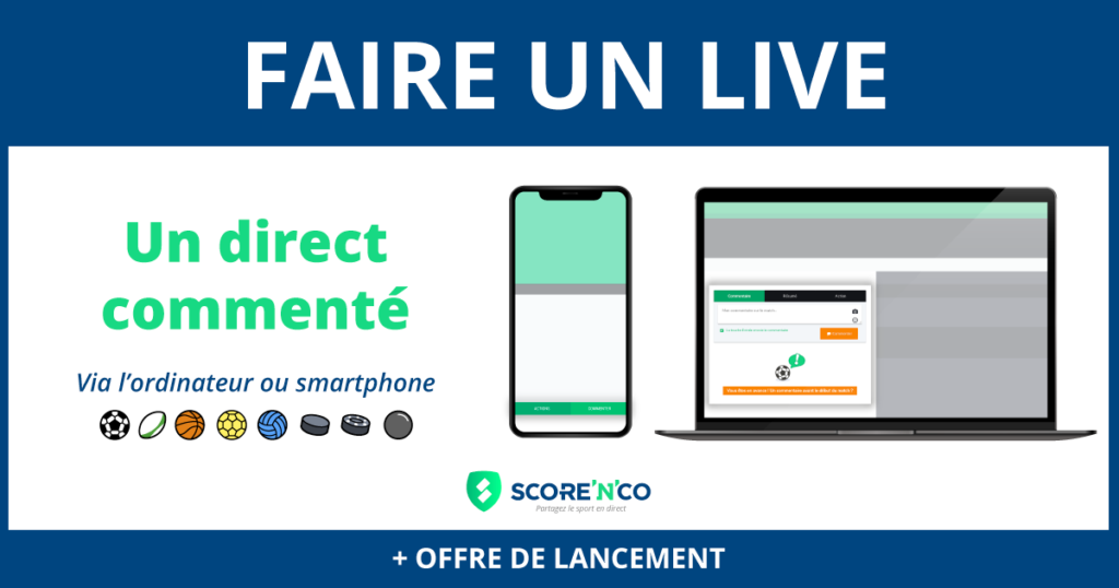Faire un live avec Score'n'co - un direct commenté