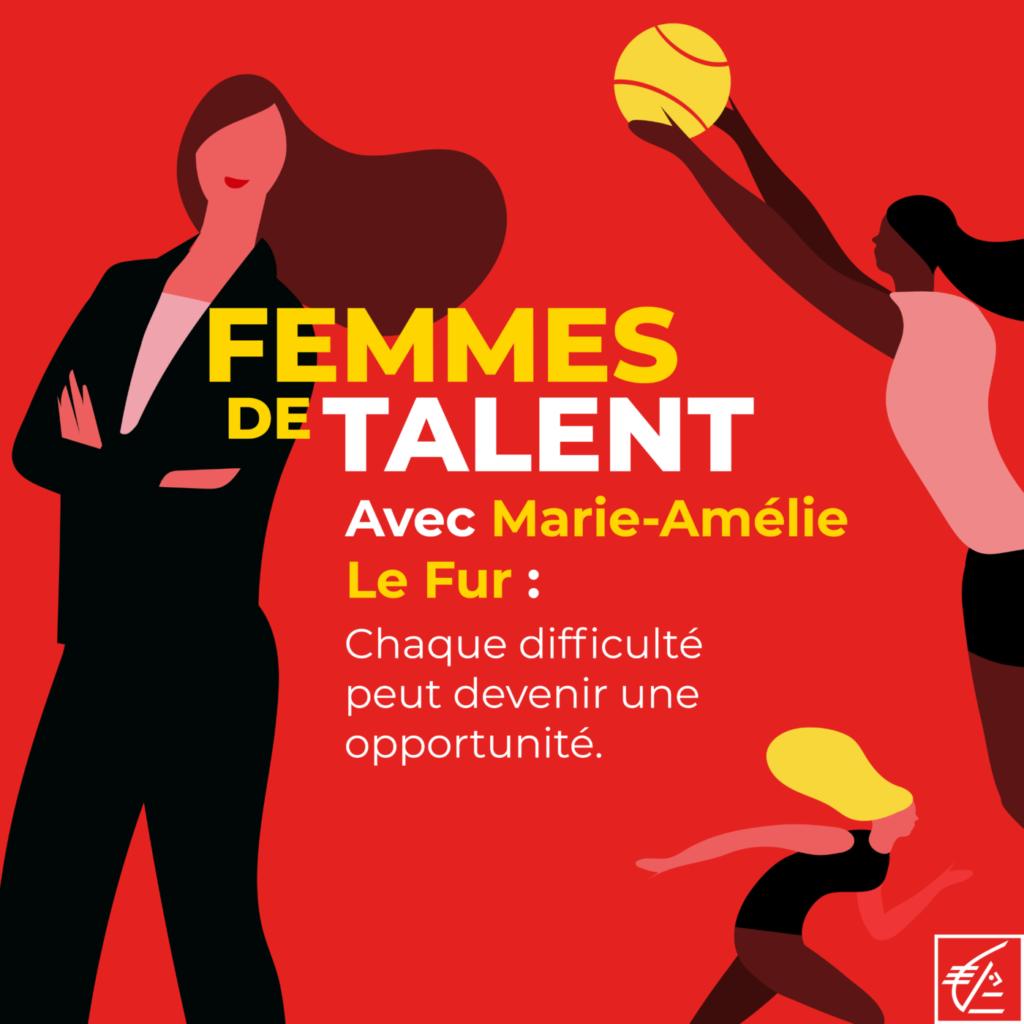 Femmes de talent : un podcast qui met à l'honneur les femmes entreprenante du sport - Avec Marie Le Fur (1)
